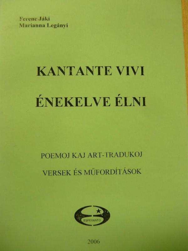 Jáki Ferenc, Legányi Marianna: Kantante vivi