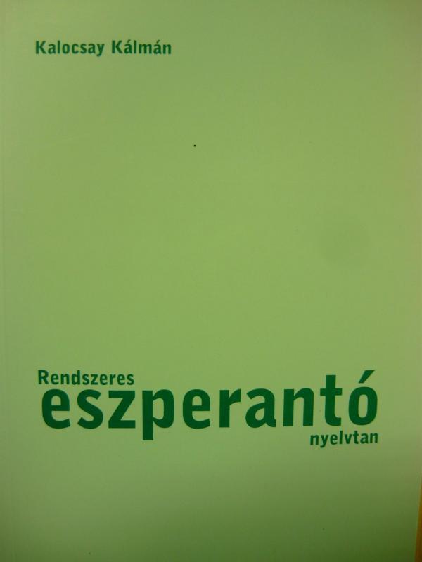 Kalocsay Kálmán: Rendszeres eszperantó nyelvtan