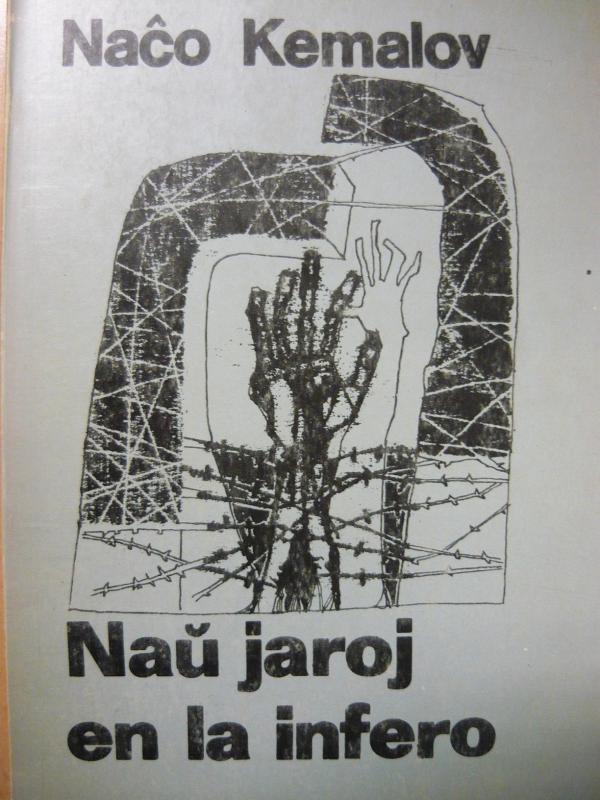 Kemalov, Naĉo: Naŭ jaroj en la infero