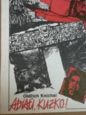 Kníchal, Oldrich: Adiaŭ, Kuzko!