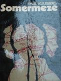 Kuusberg, Paul : Somermeze