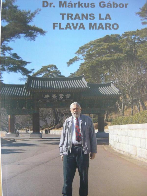 Márkus Gábor, Dr: Trans la Flava Maro