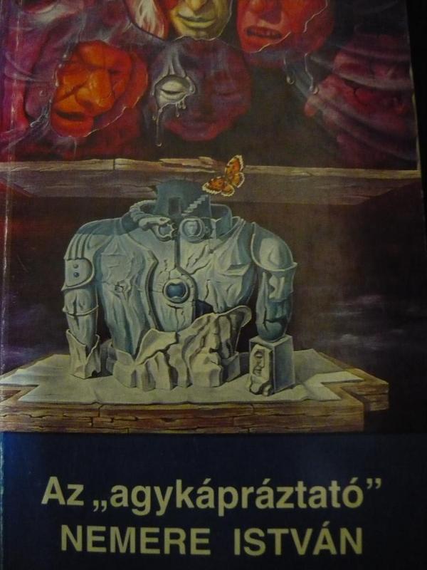 """Nemere István: Az """"agykápráztató"""""""