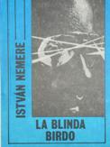 Nemere István: La blinda birdo