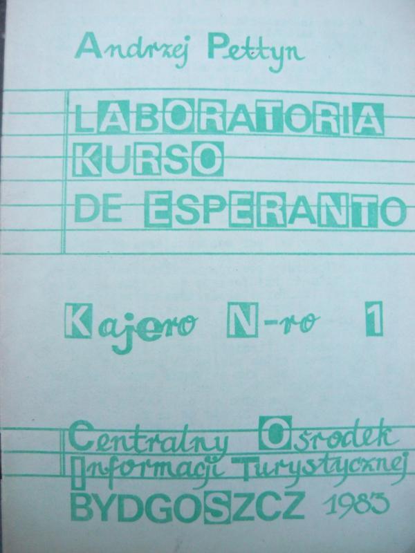 Pettyn, Andrzej: Laboratoria kurso de Esperanto (kajero n-ro 1)