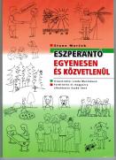 Stano Marĉek:  Eszperantó egyenesen és közvetlenül