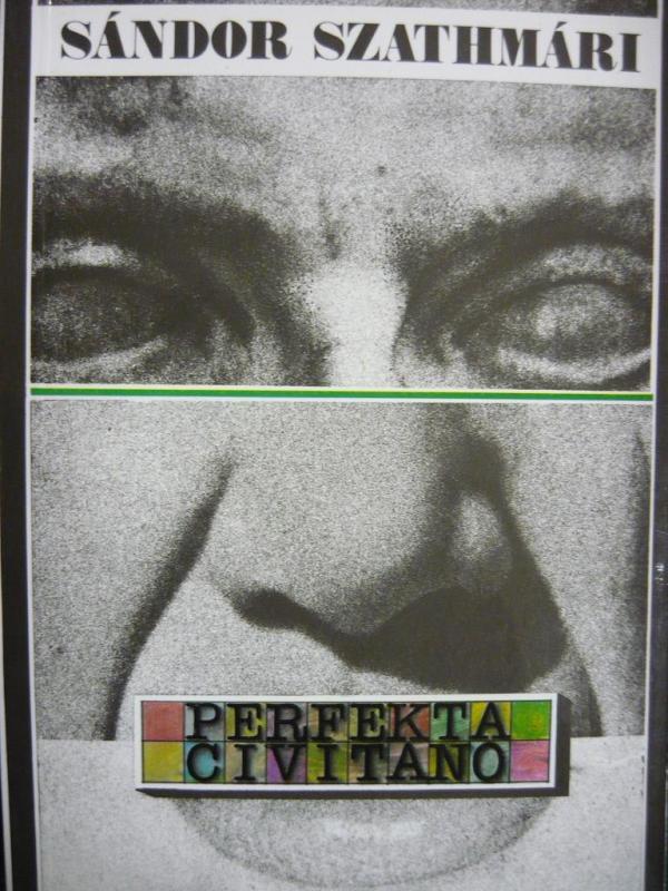 Szathmári Sándor: Perfekta civitano