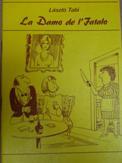 Tabi László: La Damo de l' Fatalo