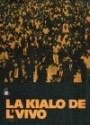 Denis, Léon: La kialo de l' Vivo