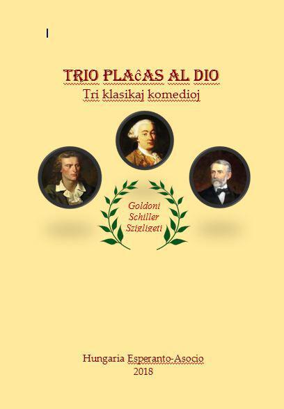 Trio plaĉas al Dio