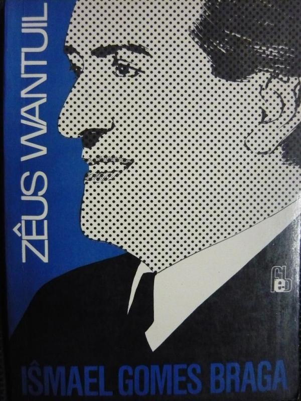 Wantuil, Zeus: Ismael Gomes Braga