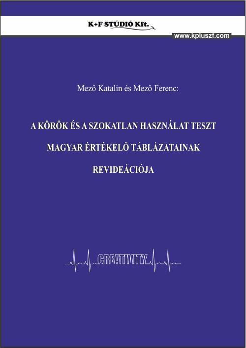 A Körök és a Szokatlan használat teszt magyar értékelő táblázatainak revideációja