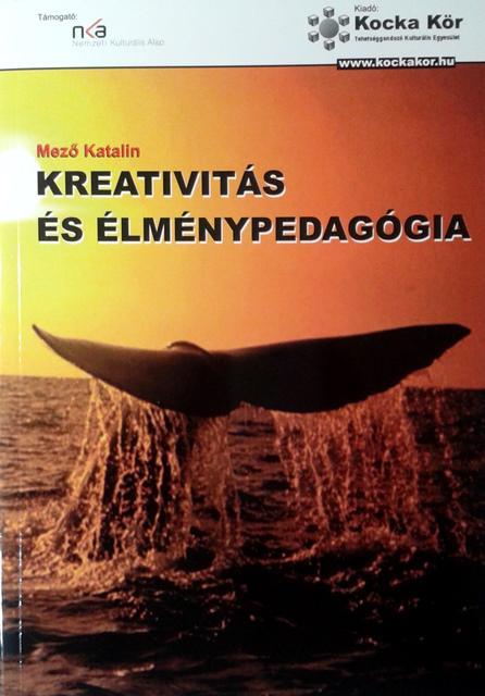 Kreativitás és élménypedagógia