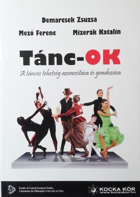 Tánc-OK. A táncos tehetség azonosítása és gondozása