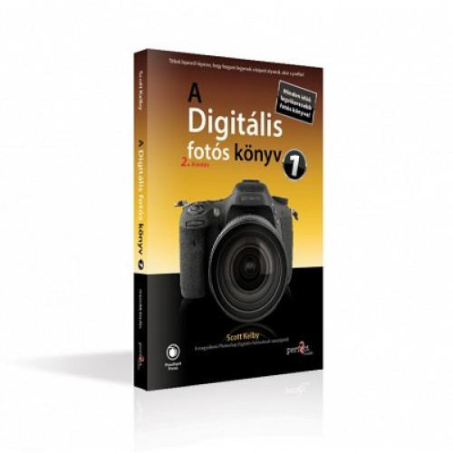 Scott Kelby - A digitális fotós könyv 1. (2. kiadás)