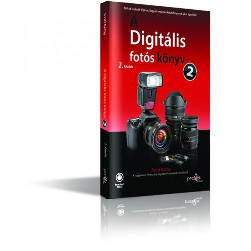 Scott Kelby - A digitális fotós könyv 2. (2. kiadás, 2018)