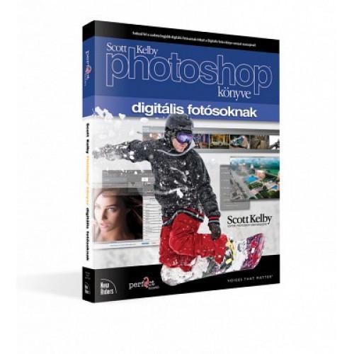 Scott Kelby - Photoshop könyve digitális fotósoknak - CS6 és CC verzió