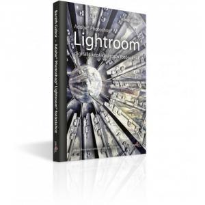 Baráth Gábor - Adobe Photoshop Lightroom - digitális képkidolgozás fotósoknak - ELŐRENDELHETŐ
