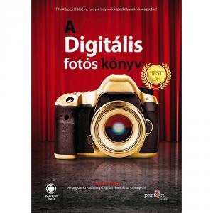 Scott Kelby - A digitális fotós könyv Best of