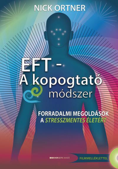 EFT – KOPOGTATÓ MÓDSZER - NICK ORTNER