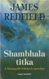 JAMES REDFIELD - SHAMBHALA TITKA