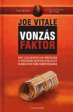 JOE VITALE: VONZÁSFAKTOR (Spirituális marketing)