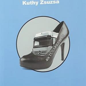 Kuthy Zsuzsa könyve  - 40t tűsarkúban