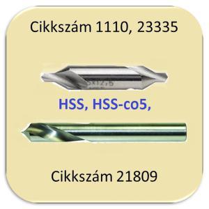 Központfúró (HSS, HSSE, NC-HSSE, VHM)