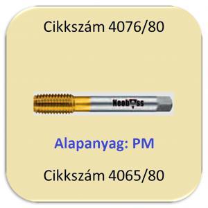 Menetformázó 1200 N/mm2-ig