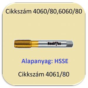 Menetformázó általános acélhoz 800 N/mm2