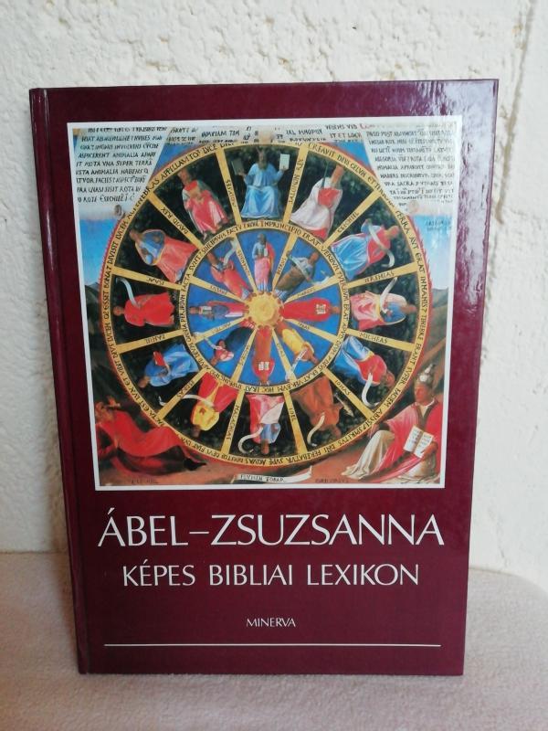 Ábel Zsuzsanna: Képes Bibliai Lexikon