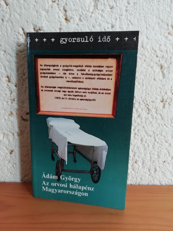 Ádám György: Az orvosi hálapénz Magyarországon