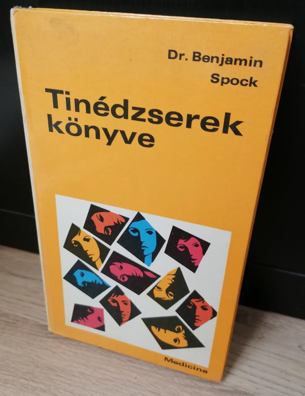 Dr. Benjamin Spock: Tinédzserek könyve