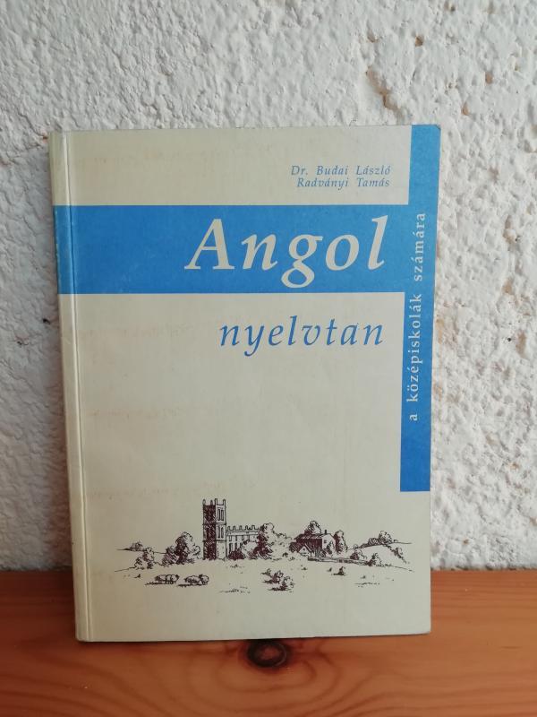 Dr. Budai László, Radványi Tamás: Angol nyelvtan