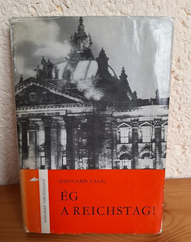 Edouard Calic: Ég a Reichstag!