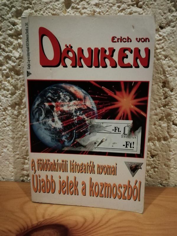 Erich von Daniken: Újabb jelek a kozmoszból