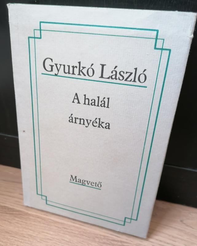 Gyurkó László: A halál árnyéka