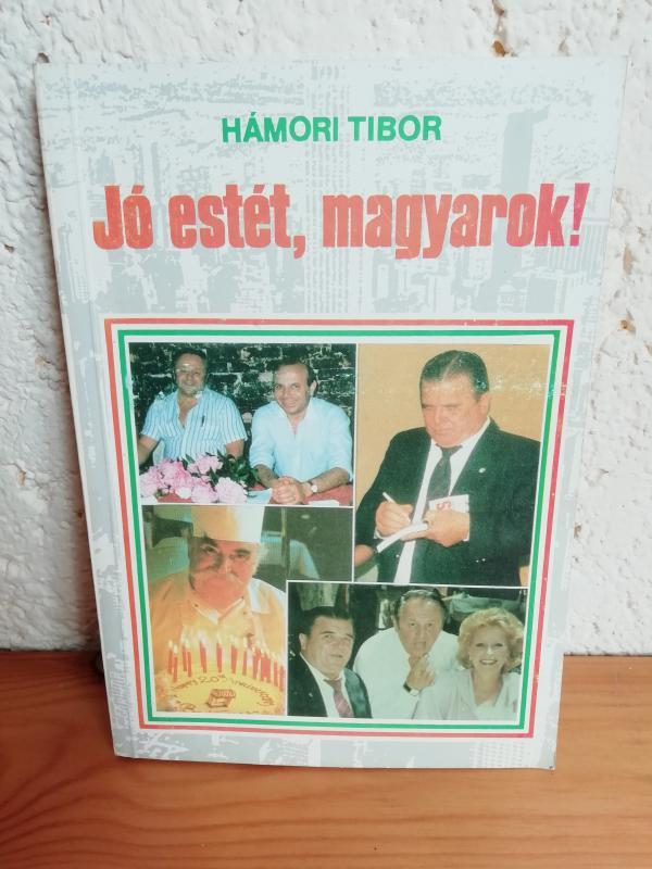 Hámori Tibor: Jó estét, magyarok!