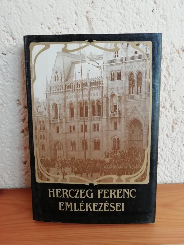 Herczeg Ferenc emlékezései
