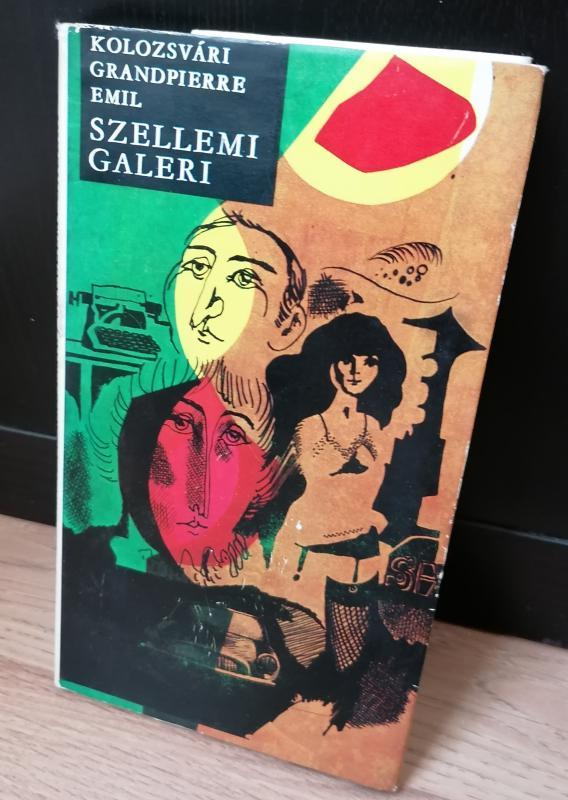 Kolozsvári Grandpierre Emil: Szerelmi galeri