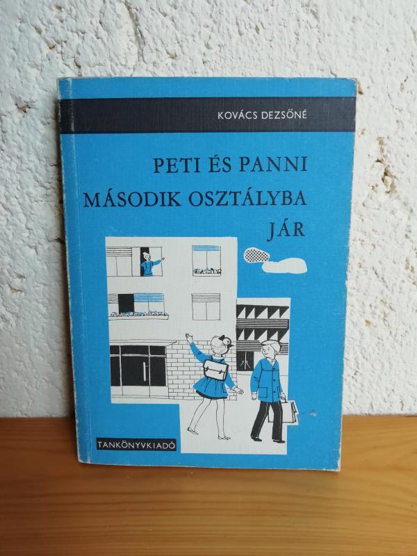 Kovács Dezsőné: Peti és Panni második osztályba jár