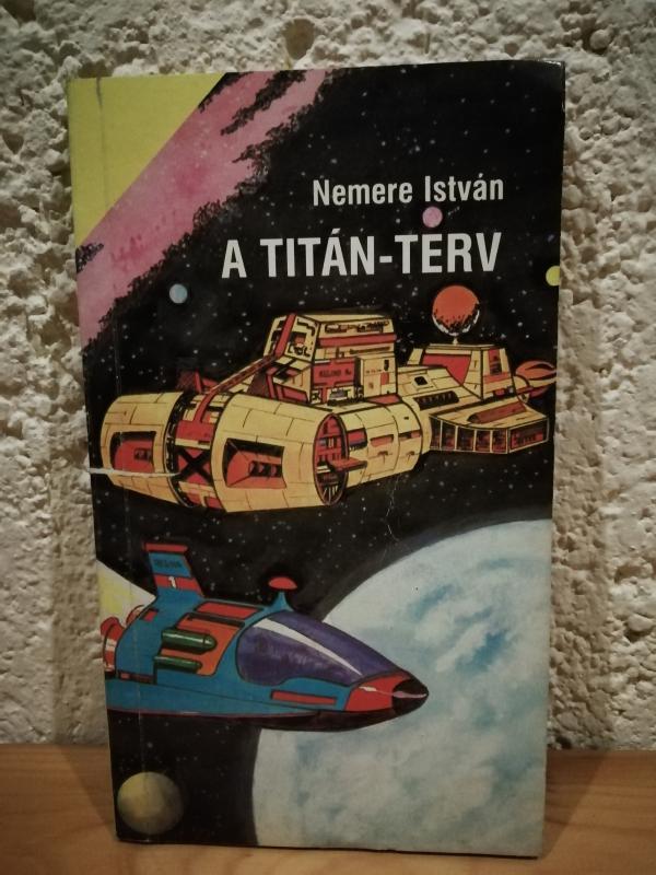 Nemere István: A titán-terv