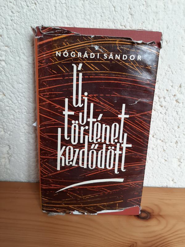 Nógrádi Sándor: Új történet kezdődött