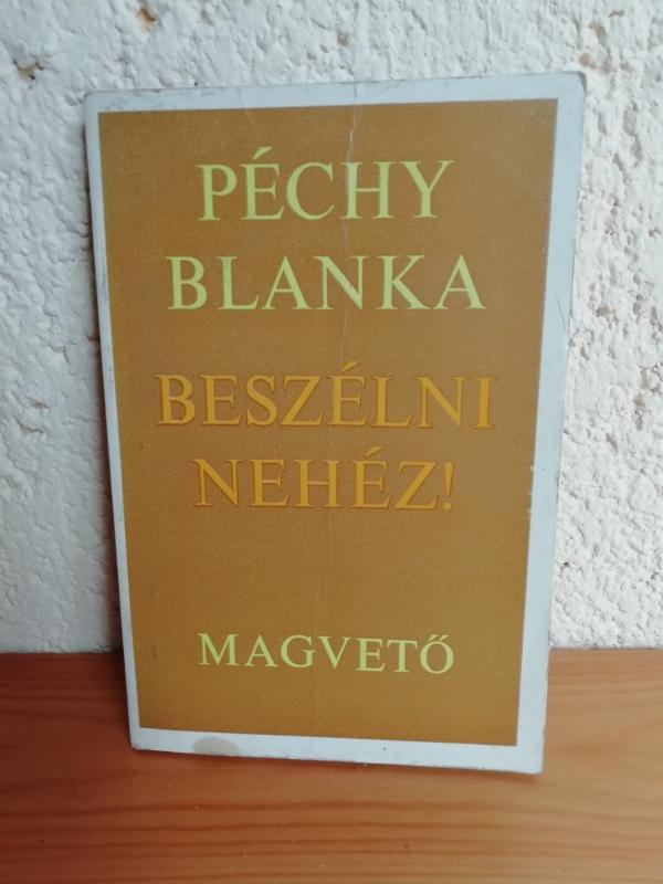 Péczhy Blanka: Beszélni nehéz!