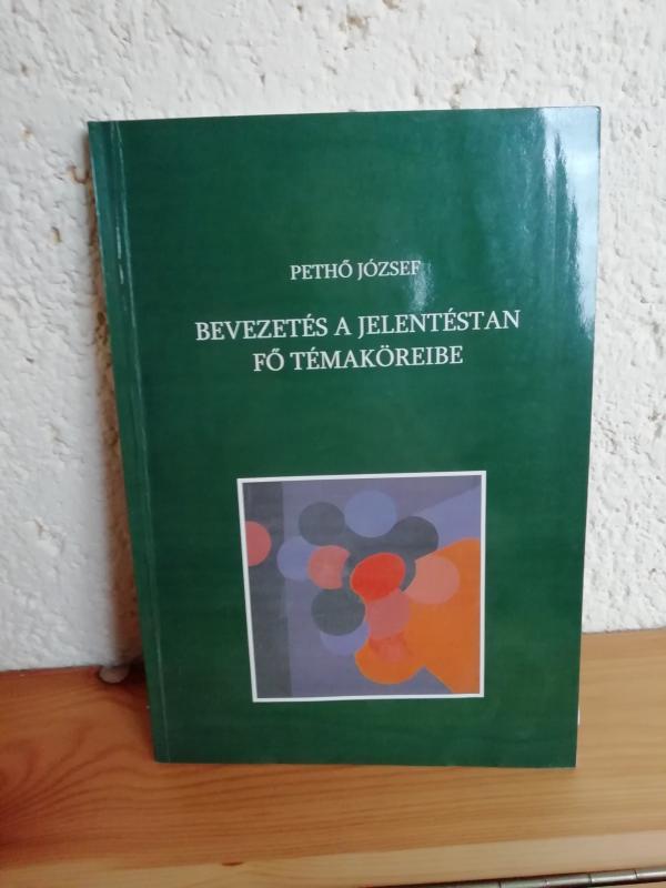 Pethő József: Bevezetés a jelentéstan fő témaköreibe