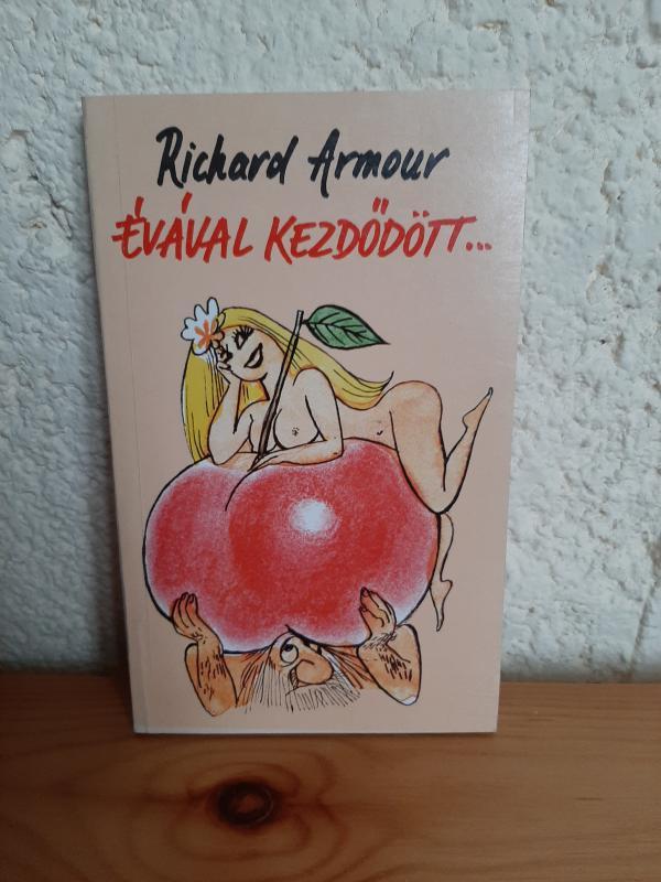 Richard Armour: Évával kezdődött