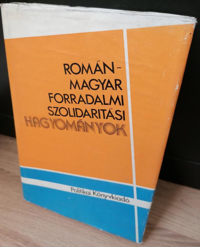 Román-magyar forradalmi szolidaritási hagyományok