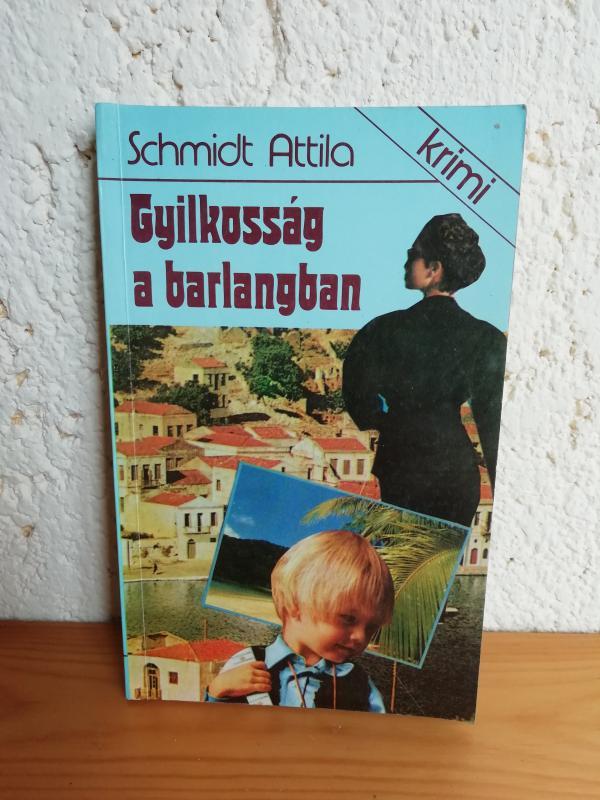 Schmidt Attila: Gyilkosság a barlangban