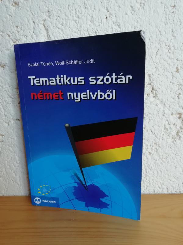 Szalai, Wolf-Schaffer: Tematikus szótár német nyelvből