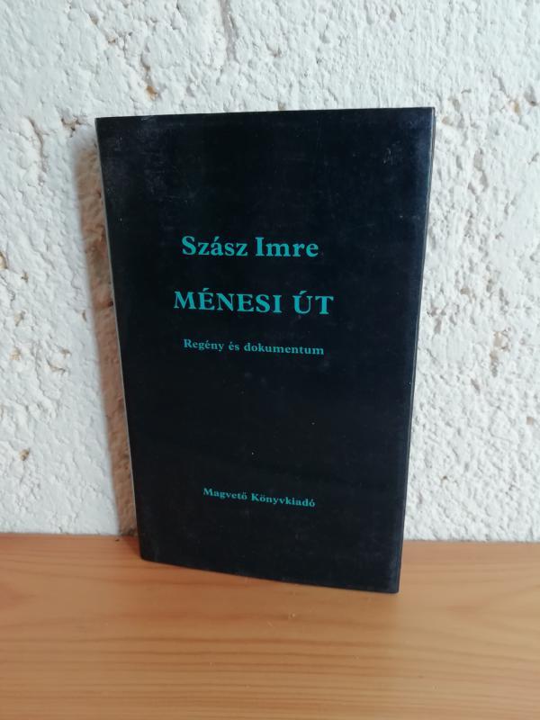 Szász Imre: A ménesi út